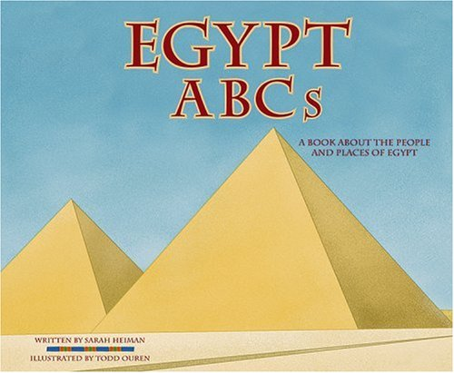 Egypt ABCs: A Book About the People and Places of Egypt (Country ABCs)