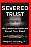 Severed Trust, George D. Lundberg and James H. Stacey, 0465042929