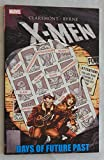 X-Men: Days Of Future Past TPB Paperback Book - Marvel Comics 2012 - NEW, Uncirculated Graded 9.8 BY THE SELLER - THIS IS FOR ONE BOOK ONLY