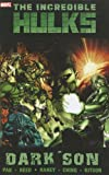 img - for Incredible Hulks: Dark Son (Hulk (Paperback Marvel)) book / textbook / text book