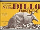 The Armadillo Handbook, Jerry W. Fannin and Angela Fannin, 0890153256