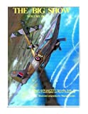 The Big Show Volume III: Illustrated adaptation of WW2 post-war best-seller book by Free French fighter ace Pierre Clostermann who served in the R.A.F (Volume 3)
