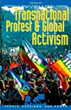 Transnational Protest and Global Activism, , 0742535878