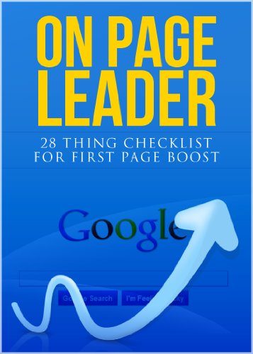 On Page Leader SEO - Search Engine Optimization 28 Thing Checklist for First Page Boost