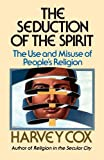 The Seduction of the Spirit, Harvey Cox, 0671217283