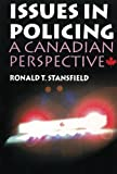 Issues in Policing, Ronald T. Stansfield, 155077073X