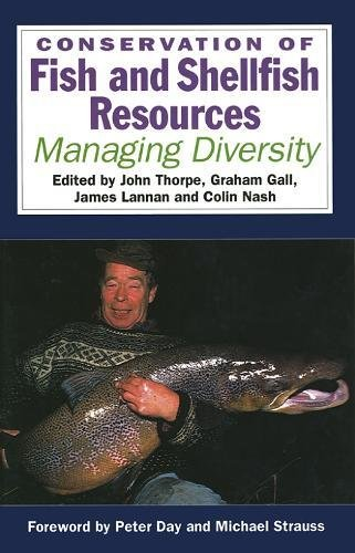 Conservation of Fish and Shellfish Resources: Managing Diversity
