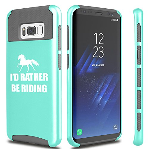 (For Samsung Galaxy Shockproof Impact Hard Soft Case Cover I'd Rather Be Riding Horse (Teal For Samsung Galaxy S8))