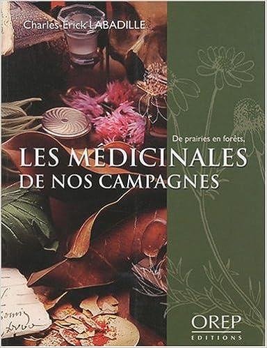 Lire en ligne Les médicinales de nos campagnes pdf