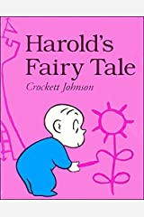 Harold's Fairy Tale (Further Adventures of with the Purple Crayon) Paperback