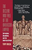 The Decline and Fall of the American Empire, Tony Bouza, 0306454076