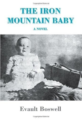 The Iron Mountain Baby