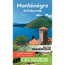 GEOguide Monténégro et Dubrovnik (GéoGuide) (French Edition)