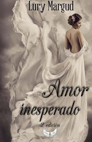 Amor inesperado (Spanish Edition) by Tempus Fugit Ediciones S.L