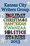 img - for Kansas City Writers Group Holiday Stories book / textbook / text book
