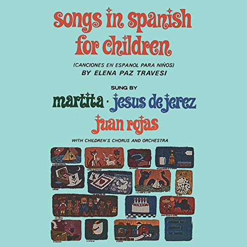 Songs In Spanish For Children (Canciones En Español Para Niños) (Spanish Children Songs)