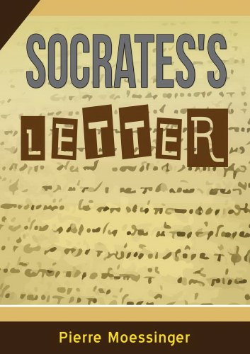 Socrates's letter (Philosophy and wisdom Book 1)
