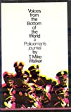 img - for Voices From The Bottom of The World: A Policeman's Journal book / textbook / text book