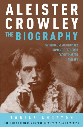 Aleister Crowley: The Biography (English Edition)