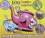 100 Toddler Favorites (20th Birthday...