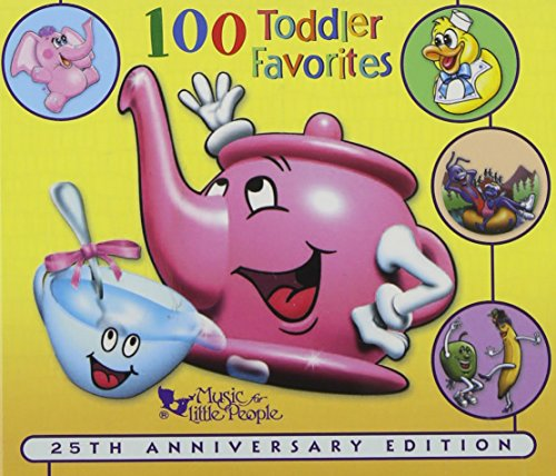 (100 Toddler Favorites, 25th anniversary)