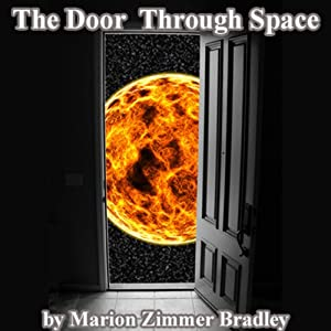 The Door Through Space Audiobook