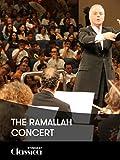 The Ramallah Concert