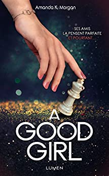 A Good Girl (French Edition) by [Morgan, Amanda k]