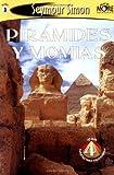 Pir?mides y Momias: Pyramids & Mummies: Spanish Edition                                   SeeMore Readers Level 3