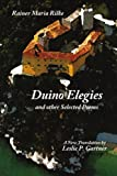 Duino Elegies and other Selected Poems, Rainer Maria Rilke and Leslie P. Gartner, 1434367975