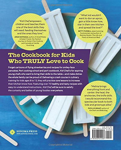 Kid Chef: The Foodie Kids Cookbook: Healthy Recipes and Culinary Skills for the New Cook in the Kitchen by Callisto Sonoma Sonoma Press (Image #2)