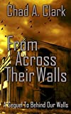 Download From Across Their Walls (Behind Our Walls Trilogy) in PDF ePUB Free Online