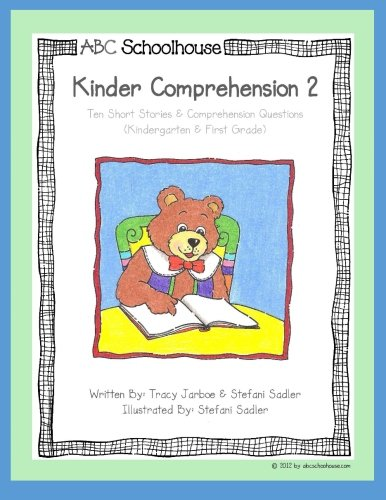 Kinder Comprehension Level 2: Ten Short Stories & Comprehension Questions
