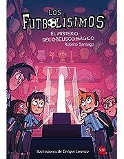 Los Futbolísimos.El misterio del obelisco mágico: 12