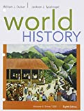 World History, Volume II: Since 1500, Duiker, William J. and Spielvogel, Jackson J., 1305632206