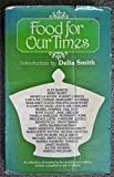img - for Food for Our Times: an anthology of recipes donated in aid of Oxfam by Delia Smith (1978-09-01) book / textbook / text book