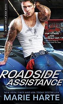 Roadside Assistance (Body Shop Bad Boys Book 2) by [Harte, Marie]
