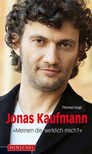 Jonas Kaufmann: Meinen die wirklich mich?