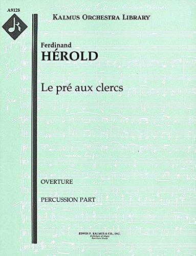 Le pré aux clercs (Overture): Percussion part (Qty 4) [A9128]