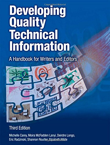 Developing Quality Technical Information: A Handbook for Writers and Editors (3rd Edition) (IBM Press)