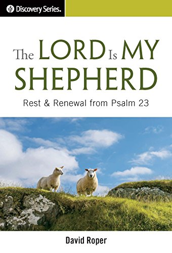 The Lord Is My Shepherd - Discovery Series