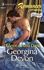 O amor de uma dama (Harlequin Históricos Livro 44)