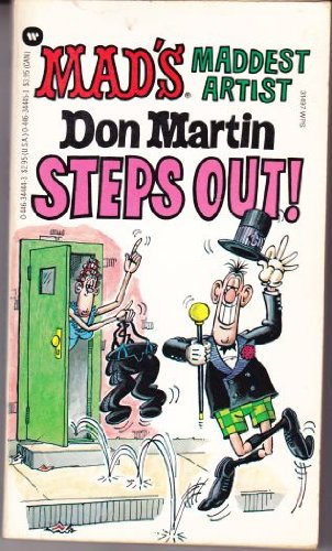 Mad's Maddest Artist Don Martin Steps Out