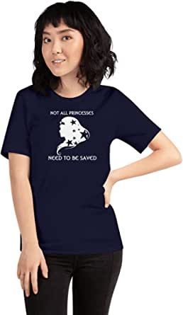 Art Gallery Misr Printed Not All Princesses Need To Be Saved T-Shirt Short Sleeve