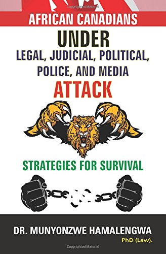 Download African Canadians under Legal, Judicial, Political, Police and Media Attack pdf