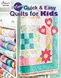 quick and easy quilts for kids - More Quick & Easy Quilts for Kids (Annie's Quilting)