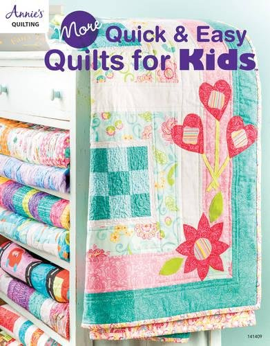More Quick & Easy Quilts for Kids (Annie's Quilting) ()