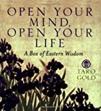 Open Your Mind, Open Your Life, Ariel Books Staff and Taro Gold, 0740742531