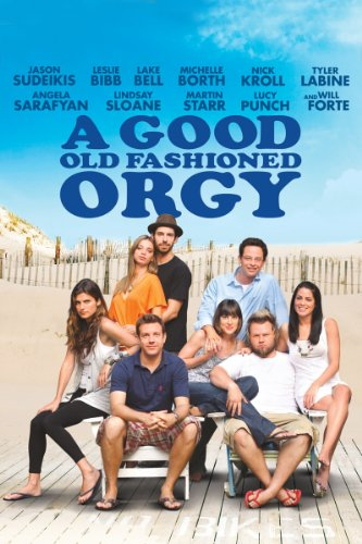 A Fair Old Fashioned Orgy (Unrated)