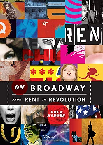 On Broadway: From Rent to Revolution (Best Reviewed Broadway Shows)